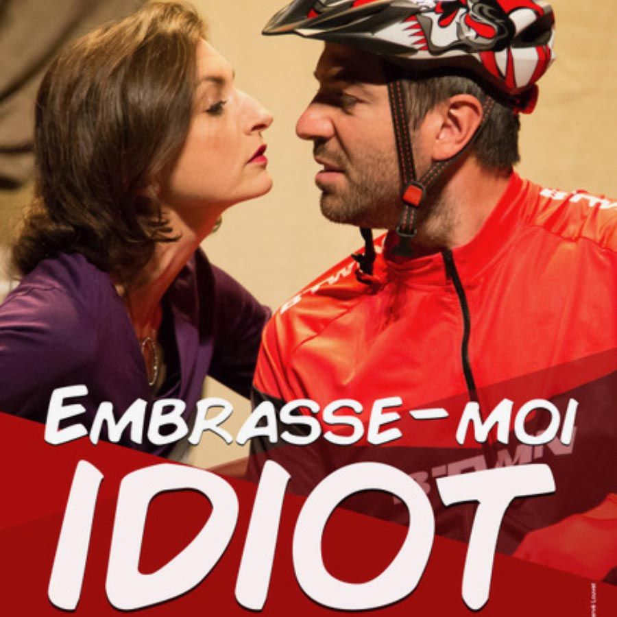 Embrasse-moi idiot